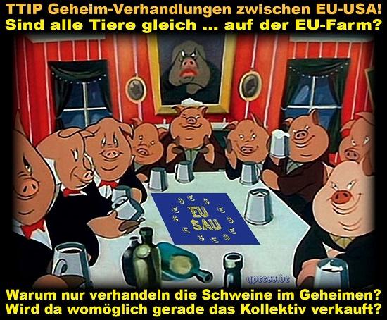 TTIP_TAFTA_Geheimverhandlung_der_Schweine_Animal_Farm_der_Tiere_Freihandelsabkommen_Europaeische_Union_Transatlantisches_Freihandelsabkommen_Transatlantic_Free_Trade_Agreement