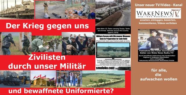 Der Krieg gegen uns Zivilisten durch unser Militär und bewaffnete Uniformierte