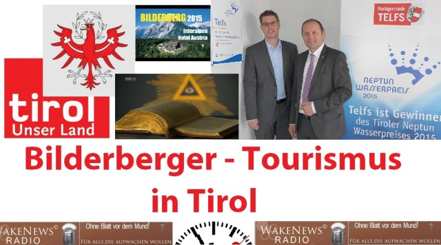 Bilderberger-Tourismus in Tirol