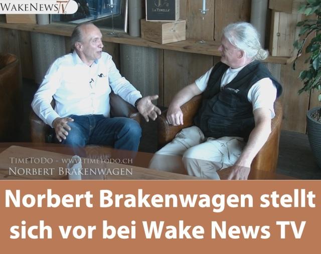 Norbert Brakenwagen stellt sich vor bei Wake News TV