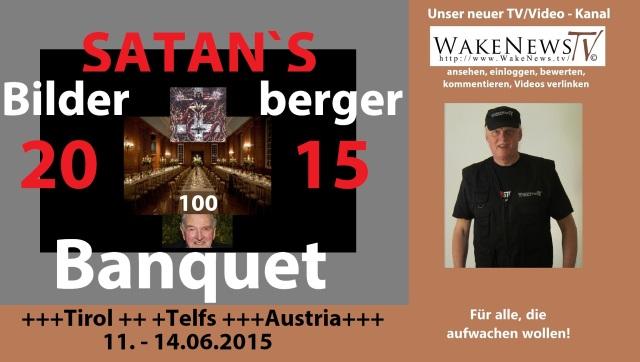 Satans Bilderberger 2015 Banquet