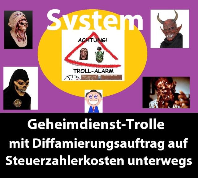 System - Geheimdienst-Trolle mit Diffamierungsauftrag auf Steuerzahlerkosten