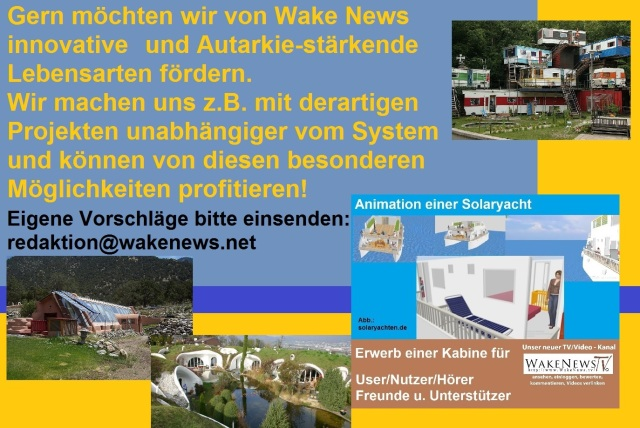 Autarkie-Projekte fördern - Wake News Radio TV