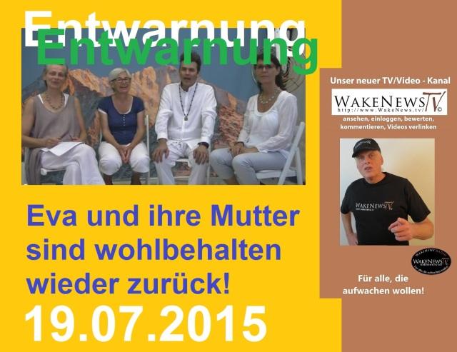 Entwarnung - Eva + Mutter sind wohlbehalten zurück - 20150719