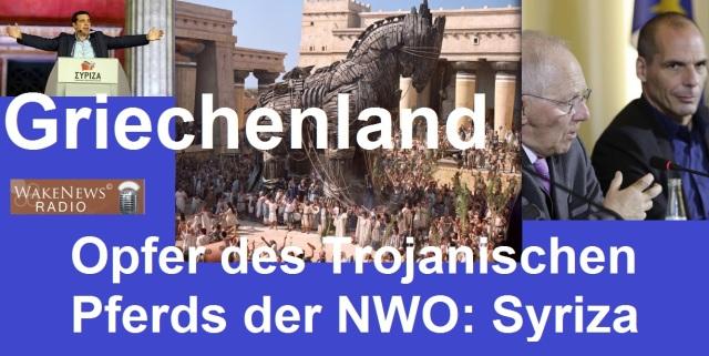 Griechenland - Opfer des Trojanischen Pferds der NWO - Syriza