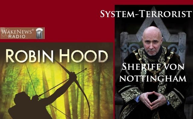 Robin Hood gegen System-Terrorist Sheriff von Nottingham