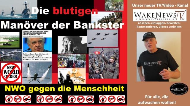 Die blutigen Manöver der Bankster - NWO gegen die Menschheit