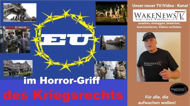 EU im Horrorgriff des Kriegsrechts