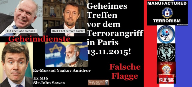 Geheimes Geheimdiensttreffen vor 13.11.2015 Terroranschlag Paris - Falsche Flagge