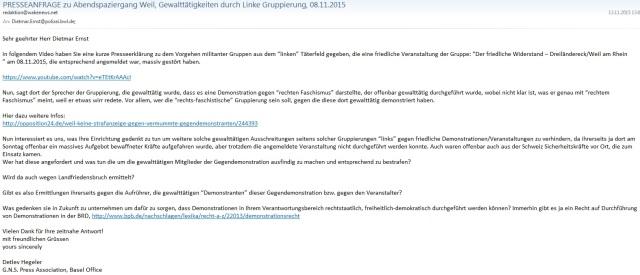 Presseanfrage Dietmar Ernst Abendspaziergang Weil, Gewalttätigkeit durch Linke Gruppierung 08.11.2015