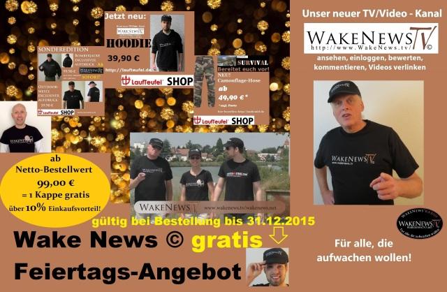 Wake News - Feiertags-Angebot 2015