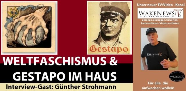 Weltfaschismus und Gestapo im Haus