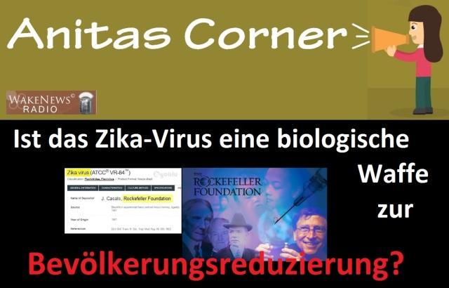 Anitas Corner - Ist das Zika-Virus eine Waffe zur Bevölkerungsreduzierung