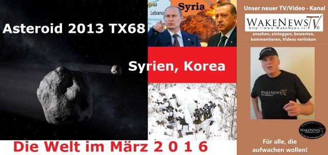 Die Welt im März 2016