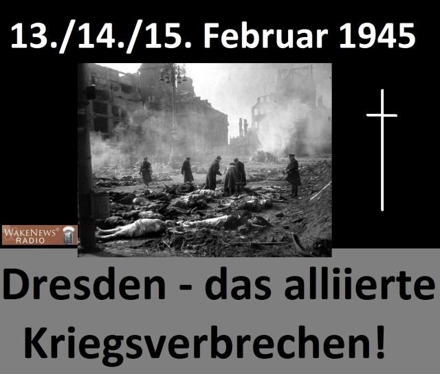 Dresden - das alliierte Kriegsverbrechen