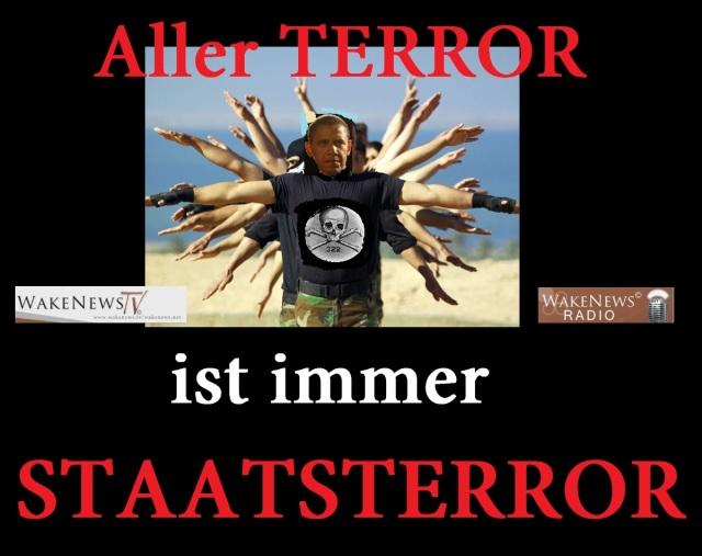 Aller Terror ist immer STAATSTERROR