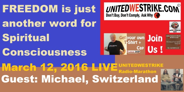FREEDOM is just another word for spiritual consciousness - UWS Radio-Marathon 20160312