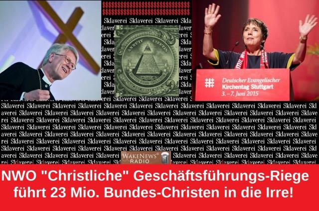 NWO christliche Geschäftsführungs-Riege führt 23 Millionen Bundes-Christen in die Irre