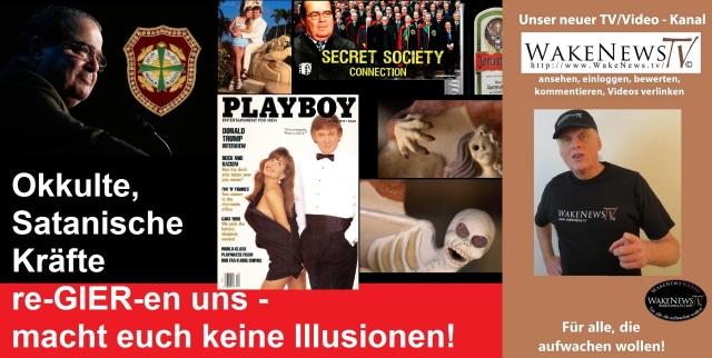 Okkulte, satanische Kräfte re-GIER-en uns - macht euch keine Illusionen