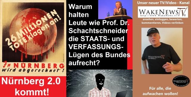 Warum halten Leute wie Prof. Dr. Schachtschneider die STAATS- und VERFASSUNGS-Lügen des Bundes aufrecht
