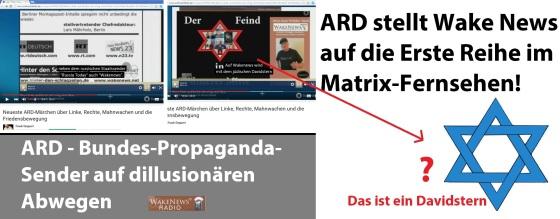 ARD Bundes-Propaganda-Sender stellt Wake News auf die Erste Reihe