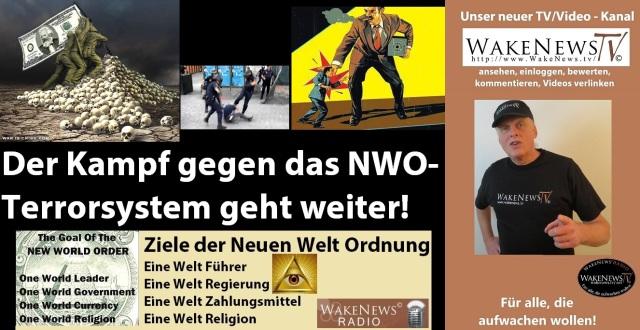 Der Kampf gegen das NWO-Terrorsystem geht weiter
