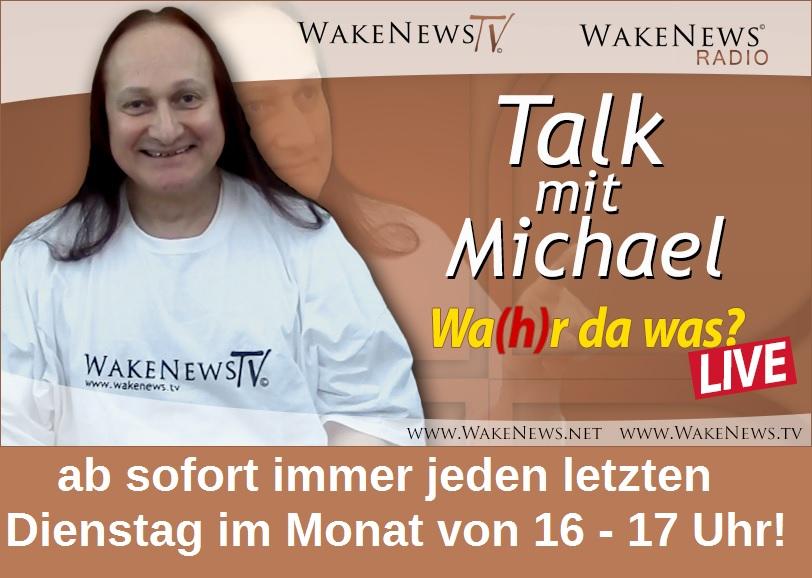 NEUES SENDEFORMAT Talk mit Michael - Wahr da was neu