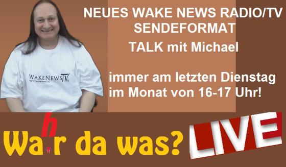 NEUES SENDEFORMAT Talk mit Michael - Wahr da was