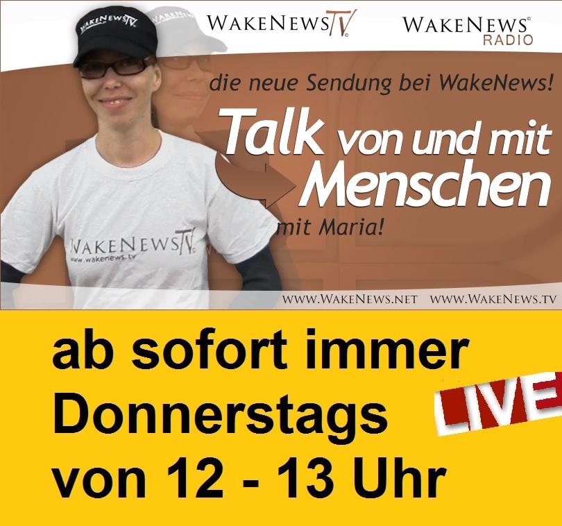 Talk von Menschen zu Menschen mit Maria Sendestart 14.04.2016 12-13 h LIVE neu