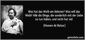 Zitat Balzac über Weiber