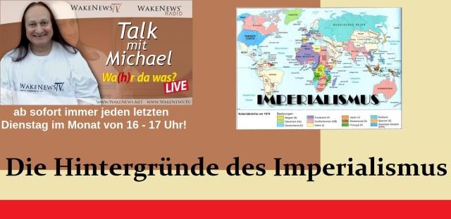 Die Hintergründe des Imperialismus - Wahr da was - Michael