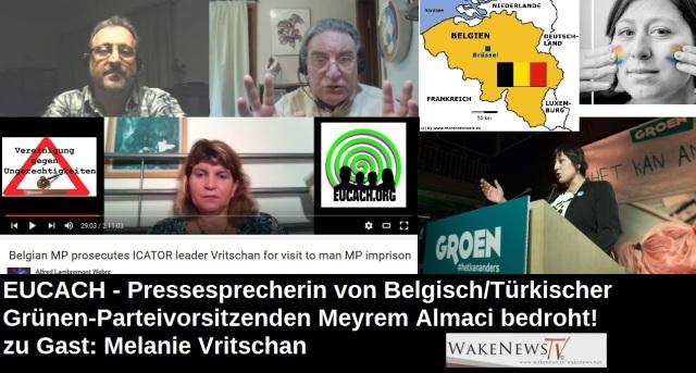 EUCACH - Pressesprecherin von Belgisch-Türkischer Grünen-Parteivorsitzenden Meyrem Almaci bedroht zu Gast Melanie Vritschan