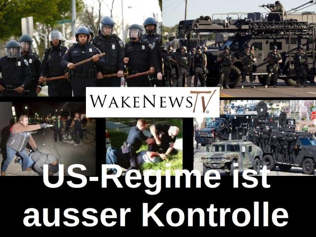 US-Regime ist ausser Kontrolle