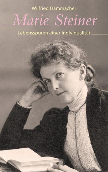 Wilfried-Hammacher-Marie-Steiner-Lebensspuren-einer-Individualitaet