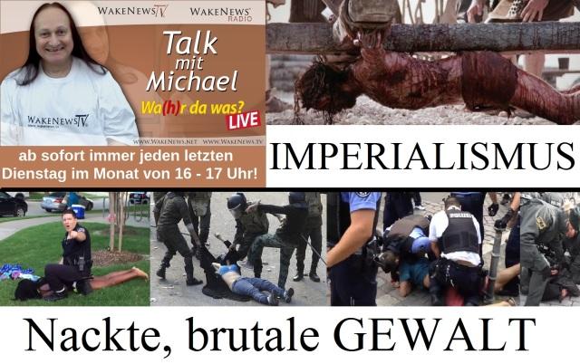 IMPERIALISMUS - Nackte, brutale GEWALT