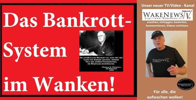 Das Bankrott-System im Wanken