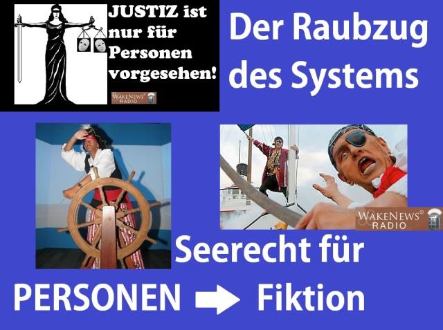 Der Raubzug des Systems - Seerecht für PERSONEN-Fiktion