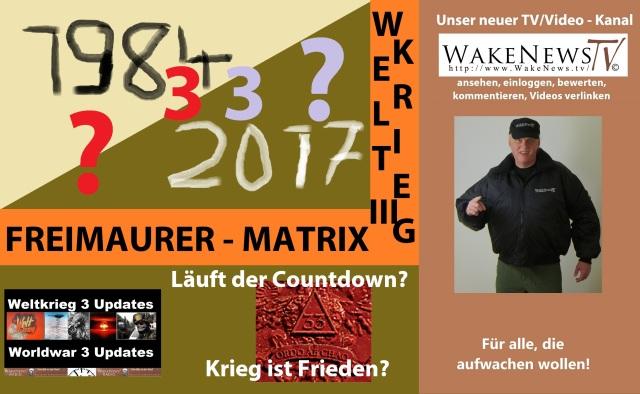 1984-33-2017-laeuft-der-countdown-krieg-ist-frieden-wake-news-radio-tv