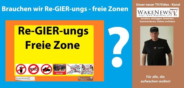 brauchen-wir-re-gier-ungs-freie-zonen