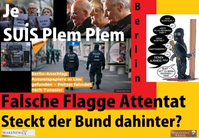 berlin-je-suis-plem-plem-falsche-flagge-anschlag-19-12-2016