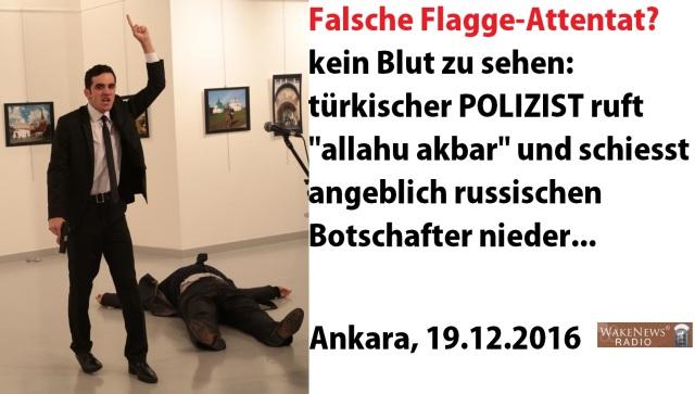 falsche-flagge-attentat-russischer-botschafter-ankara-19-12-2016