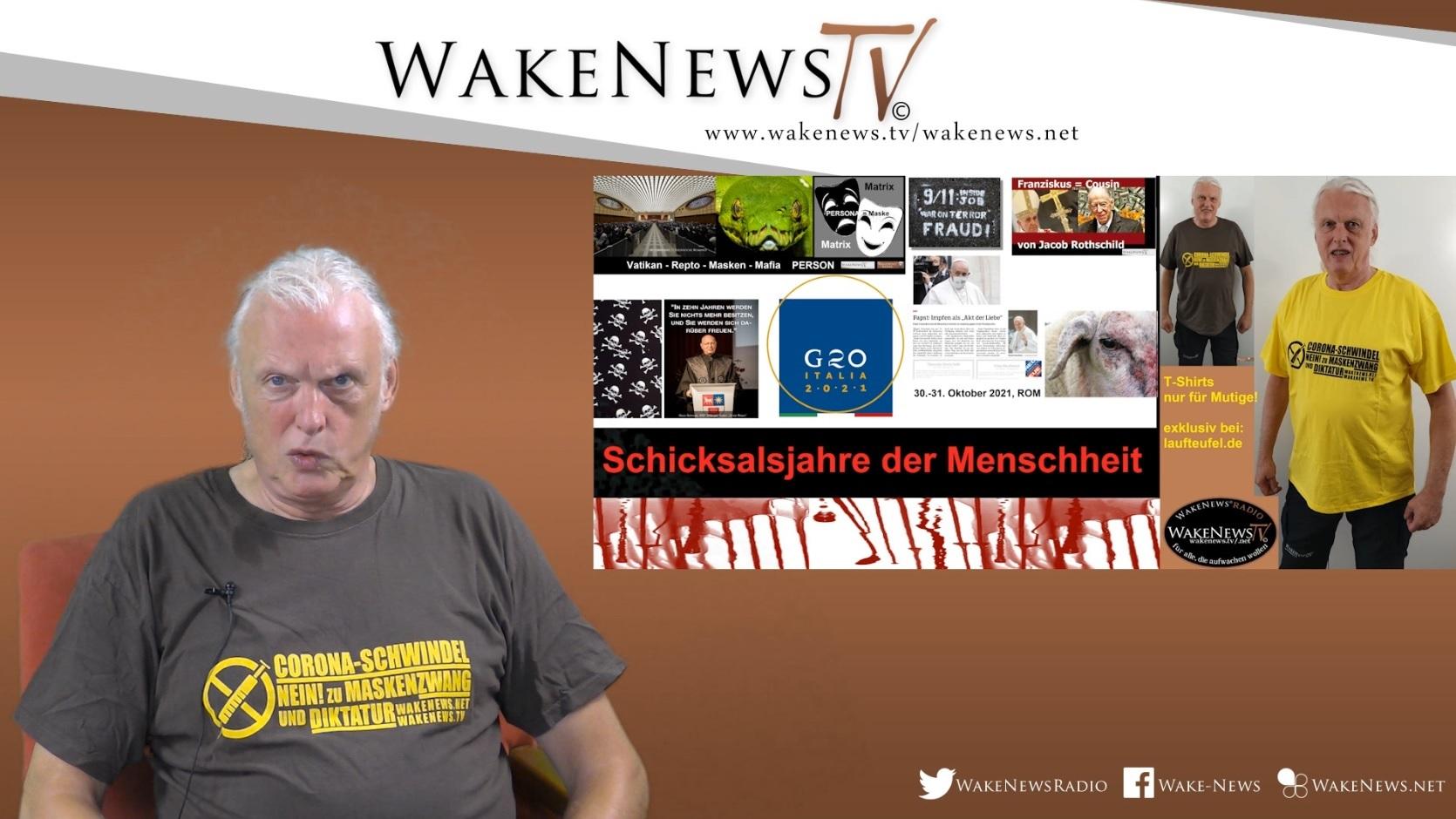 Schicksalsjahre der Menschheit - Wake News RadioTV 20210911